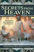 Secrets from Heaven: Hidden Treasures of Faith in the Parables and Conversations of Jesus