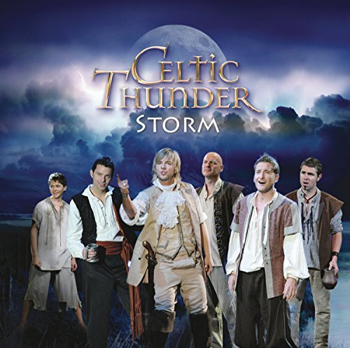 Storm by Celtic Thunder (2015-10-16)