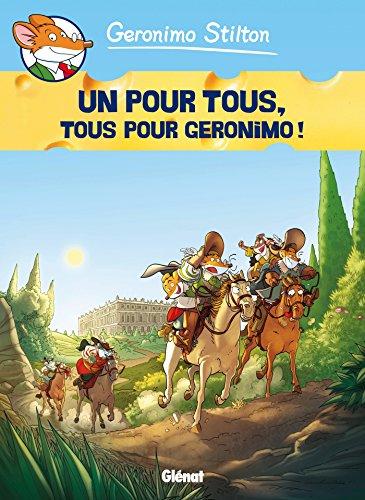 Geronimo Stilton - Tome 15: Un pour tous, tous pour Geronimo !