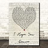 I Hope You Dance Script Heart Song Lyric Quote Wall Art Gift Print