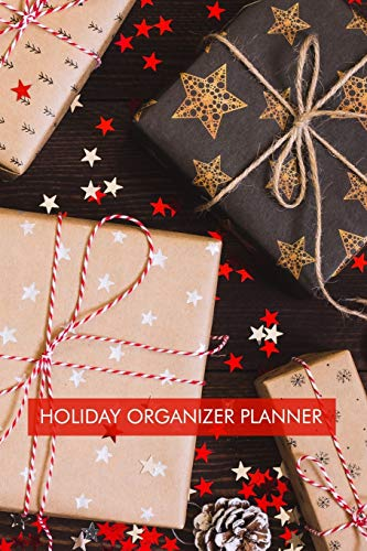 Holiday organizer Planner: Holiday planner for Shopping list, party planner, day planner, memories journal. Everything you need to plan the perfect Christmas.