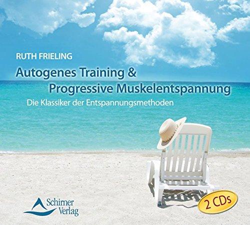 Autogenes Training & Progressive Muskelentspannung: Die Klassiker der Entspannungsmethoden
