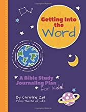 Getting Into the Word: A Bible Study Journaling Plan for Kids