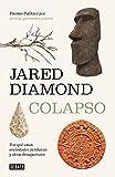 Colapso: Por qué unas sociedades perduran y otras desaparecen / Collapse: How So cieties Choose to Fail or Succeed (Historia)