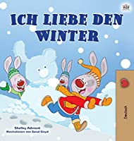 I Love Winter (German Book for Kids) (German Bedtime Collection)