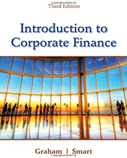 Introduction to Corporate Finance: What Companies Do (with CourseMate, 1 term (6 months) Printed Access Card and Thomson ONE Business School Edition 6-month Printed Access Card)