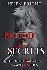 Blood & Secrets: The Night Movers Vampire Series Book 2