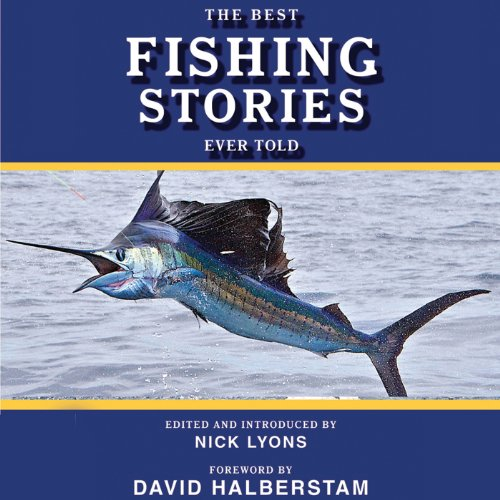 The Best Fishing Stories Ever Told audiobook cover art