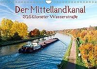 Der Mittellandkanal - 325 Kilometer Wasserstrasse (Wandkalender 2022 DIN A4 quer): So schoen kann Kanal sein! (Monatskalender, 14 Seiten )