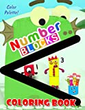 Color Palette! - Numberblocks Coloring Book: A Great Gift Book For Kids And Fans With Cute & Adorable Illustrations