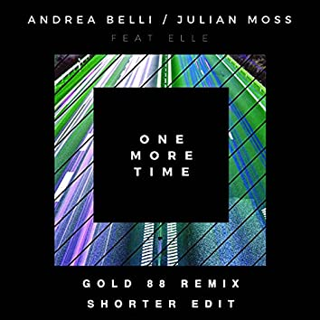 One More Time (Gold 88 Remix - Shorter Edit)