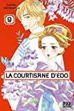 La courtisane d'Edo T09