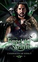 Tempel der Skelette: Chronicles of Gods 5
