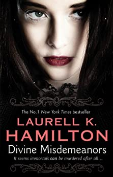 Divine Misdemeanors: (Merry Gentry 8) (A Merry Gentry Novel) by [Laurell K. Hamilton]