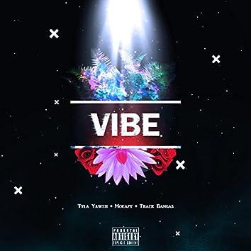 Vibe (feat. Tyla Yaweh & Track Bangas)