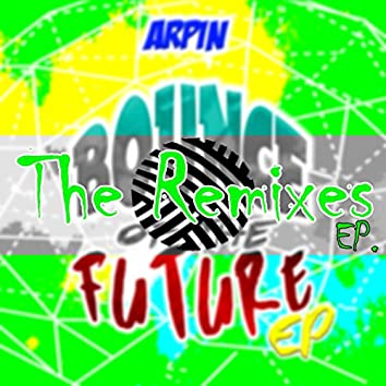 Bounce of the Future (The Remixes)