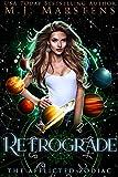 Retrograde : (A Reverse Harem Fantasy Novel) (The Afflicted Zodiac Book 2)