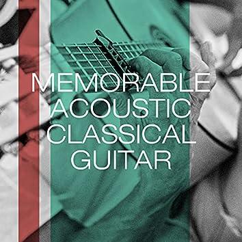 Memorable Acoustic Classical Guitar