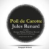 Poil de carotte - Une pièce de Jules Renard - Format Téléchargement Audio - 4,95 €