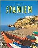 Reise durch Spanien: Ein Bildband mit über 165 Bildern auf 140 Seiten - STÜRTZ Verlag