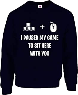 Graphic Impact Funny I Paused My Game to Be Here Gaming Gamers Tumblr Sweatshirt