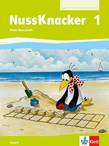 Nussknacker 1. Ausgabe Bayern: Arbeitsheft Basis Klasse 1 (Nussknacker. Ausgabe für Bayern ab 2014)