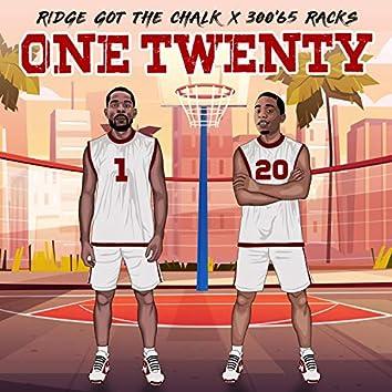 """One Twenty (feat. 300""""65 Racks)"""