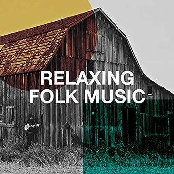 Relaxing Folk Music