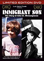 Immigrant Son: The Story of John D. Mezzogiorno