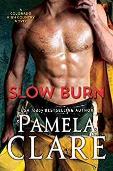 Slow Burn: A Colorado High Country Novel by [Pamela Clare]