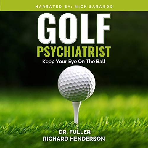 Golf Psychiatrist: Keep Your Eye on the Ball Titelbild