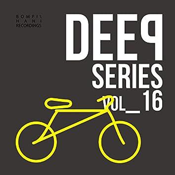 Deep Series - Vol.16
