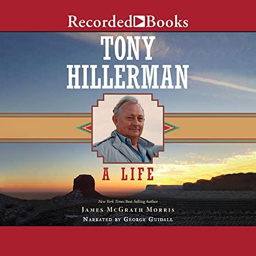 Tony Hillerman Audiobook By James McGrath Morris cover art