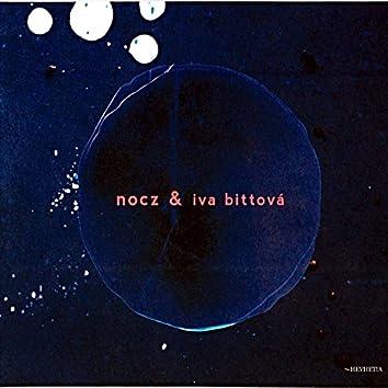 Nocz and Iva Bittová