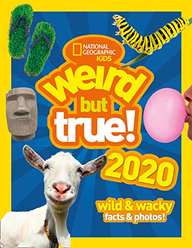 Weird but true! 2020: wild & wacky facts & photos! (Weird But True)