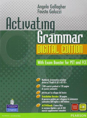 Activating grammar digital edition. Con espansione online. Con CD-Rom. Per le Scuole superiori