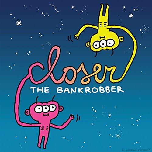 The Bankrobber