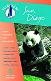 Hidden San Diego: Including La Jolla, the Zoo, San Diego County Beaches, and Tijuana (Hidden Travel)