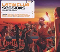 Latin Club Sessions by Various Artists (2003-06-23)