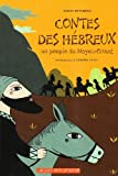 Contes des Hébreux: Un peuple du Moyen-Orient