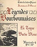 Légendes bourbonnaises (4). La Toque et Barbe Bleue (French Edition)