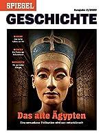 Das alte Aegypten: SPIEGEL GESCHICHTE