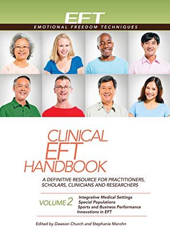 Clinical EFT Handbook Volume 2 (Clinical EFT Handbooks)
