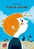 Poil de carotte - Texte intégral - Livre de Poche Jeunesse - 13/08/2007