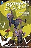 Gotham Academy Volume 1 TP