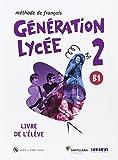 GENERATION LYCEE A2/B1 ELEVE+CD+DVD - 9788490491904