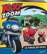 Ricky Zoom : Le héros de Ricky par Hasbro