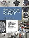 Preguntas Test de Neurología. Volumen 1.