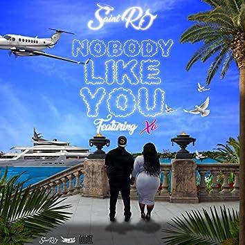 Nobody Like You (feat. XO)