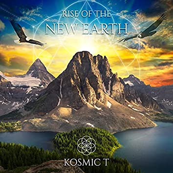Rise Of The New Earth